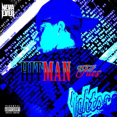NevaEver - HitMan Files (mixtape)