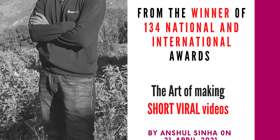 The Art of making Short VIRAL VIDEOS- Group Session (2)