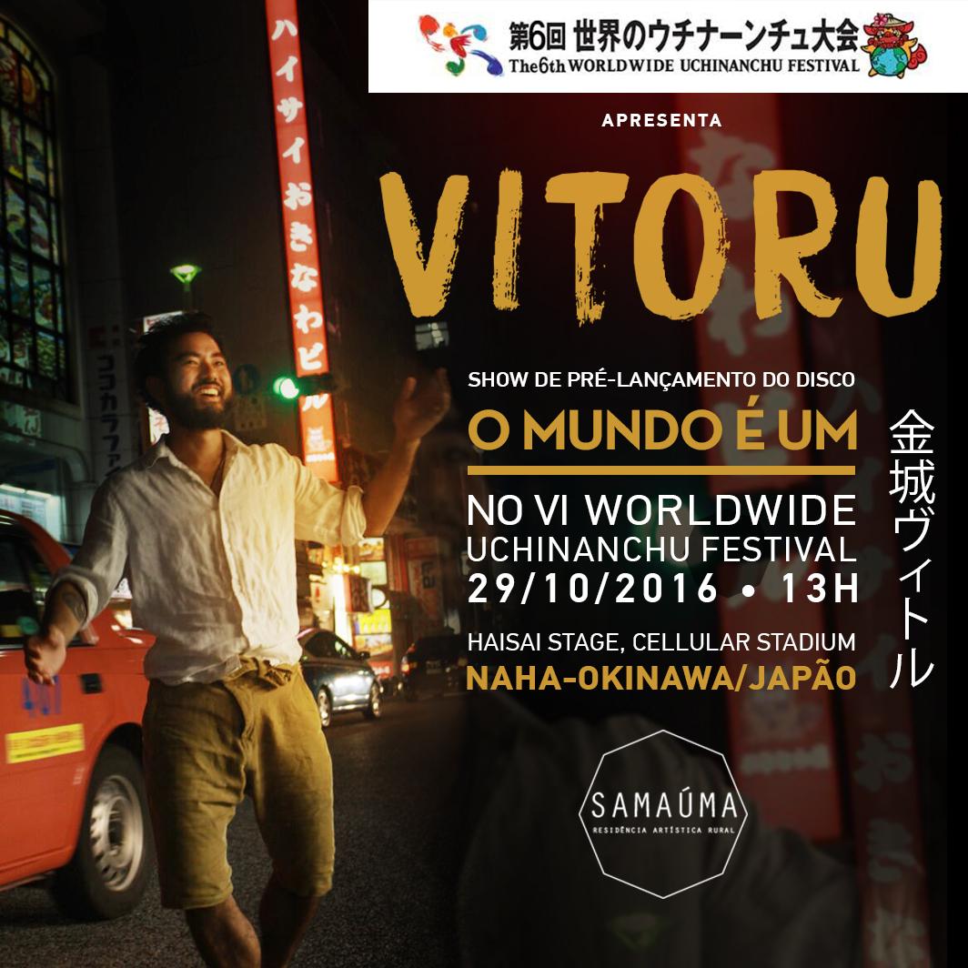VITORU @ UCHINANCHU FESTIVAL