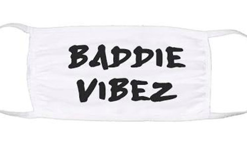 Baddie Vibez Face Mask
