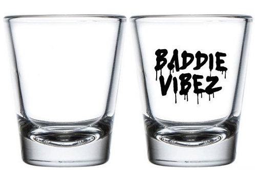 Baddie Vibez Shot Glass