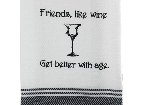 TEATOWEL - Friends Like Wine Get Better With Age