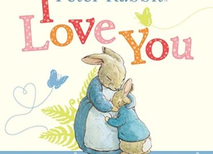 Peter Rabbit I Love You Board Book