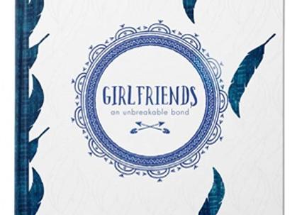 Girlfriends an unbreakable bond