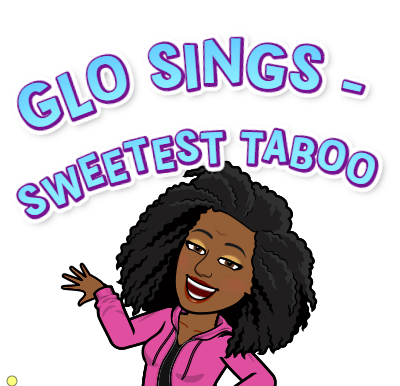 Glo Sings - Sweetest Taboo