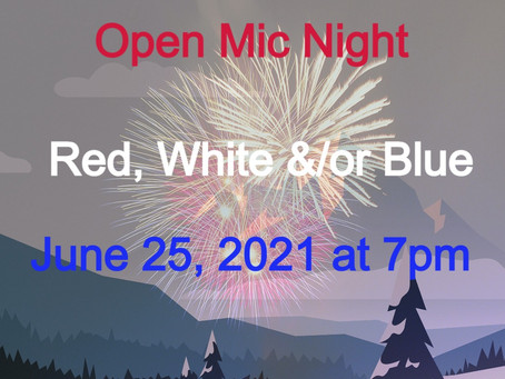 Open Mic Night June 25 at 7pm