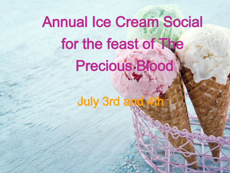 Annual Ice Cream Social for the Feast Day of The Precious Blood