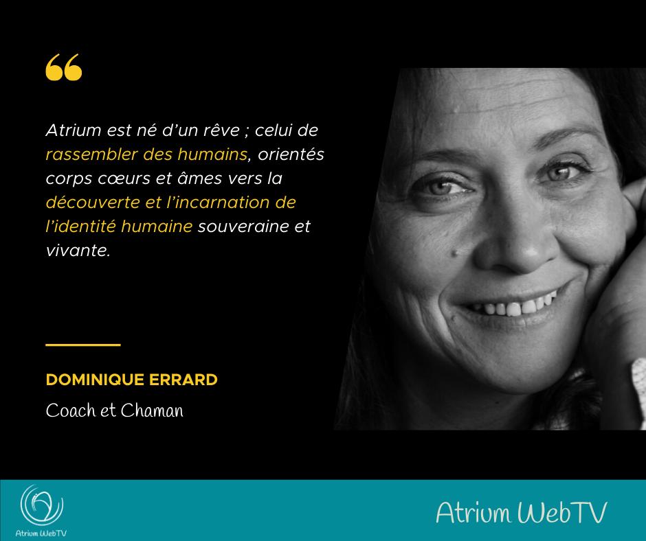 AtriumWebTV-DominiqueErrard