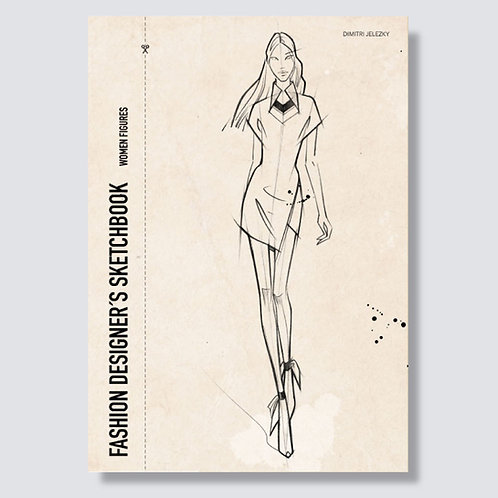 Fashion Designer´s sketchbook - women figures
