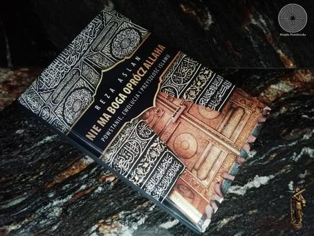 Nie ma Boga oprócz Allaha – Reza Aslan (recenzja)