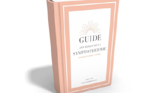 Guide des bases de la symptothermie pour les débutantes