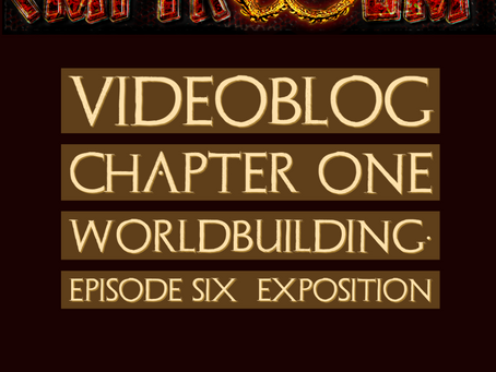 Videoblog Episode Six : Exposition