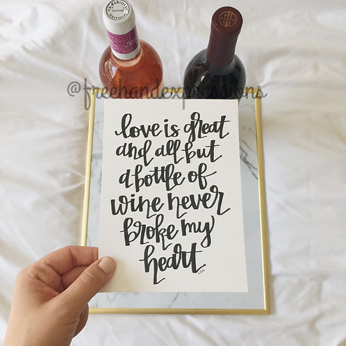 Wine doesn't Break Hearts