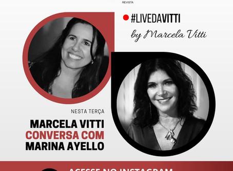 HOJE: Revista Vitti lança projeto de lives com participação de Marina Ayello