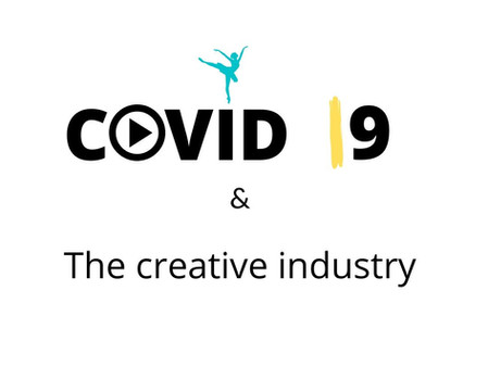 Covid 19 & The creative industry