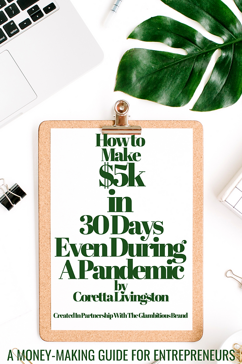 How To Make $5k in 30 Days Even During A Pandemic