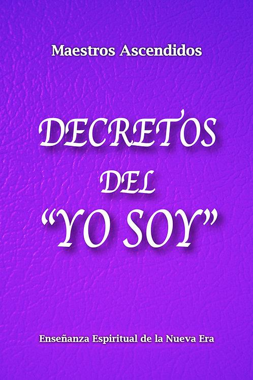 """""""Decretos del Yo Soy"""" por los Maestros Ascendidos"""