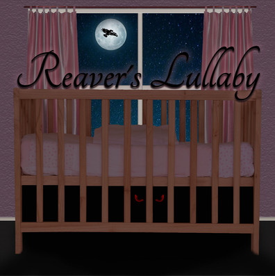 Reaver's Lullaby