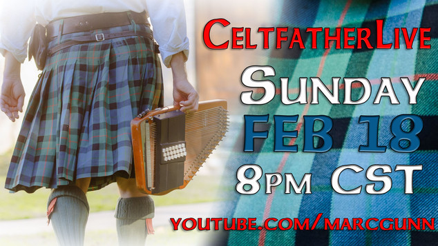 CeltfatherLive Feb 18