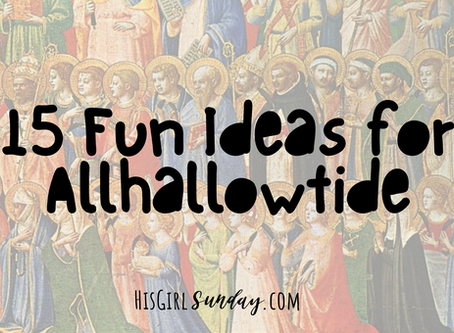 15 Fun Ideas for Allhallowtide