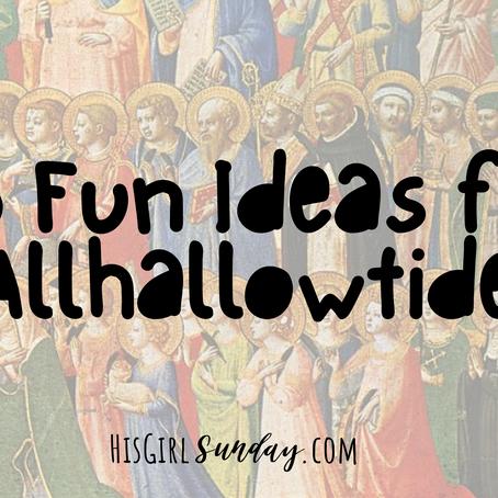 15 Fun Ideas for Allhallowtide
