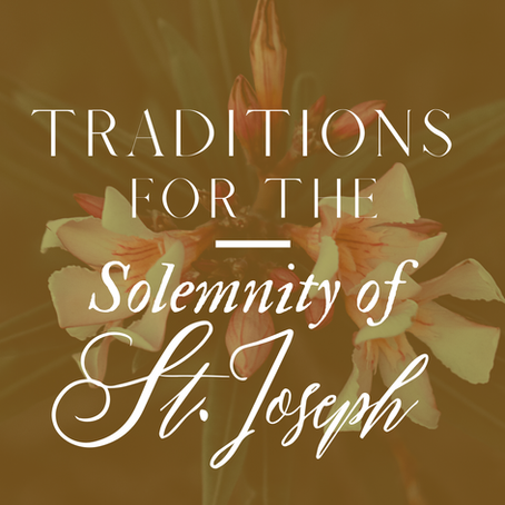 Traditions for the Solemnity of St. Joseph