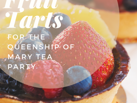 Mini Fruit Tarts- Queenship of Mary Tea Party- August 22