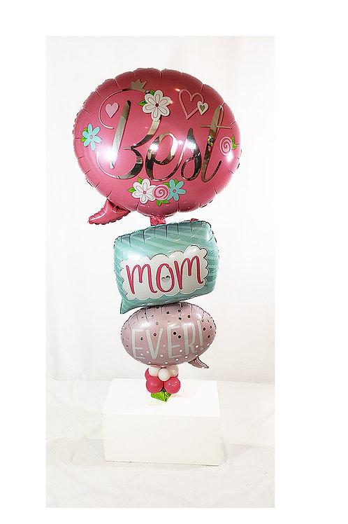 """53"""" Best Mom Ever Bubbles Arrangement"""