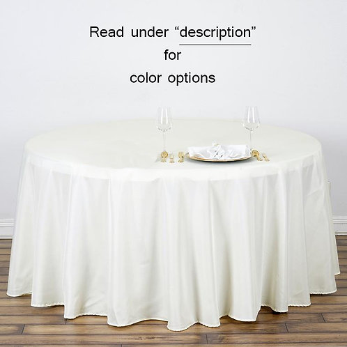 """120""""  Polyester Round Tablecloth Rental"""