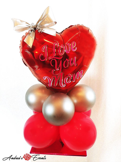 I Love You Mom Balloon Stand