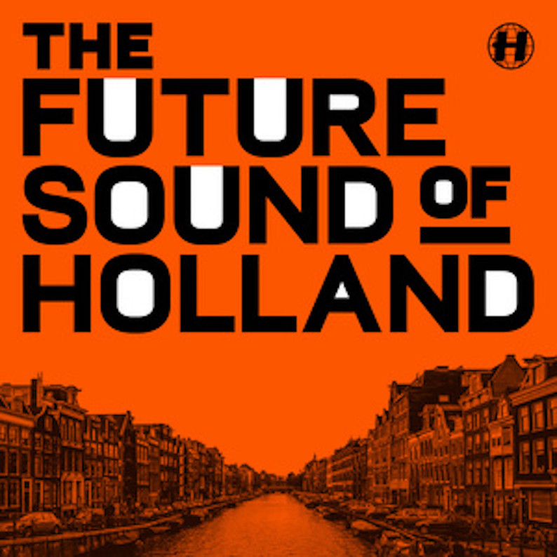 Hospital Records Presents The Future Sound of Holland