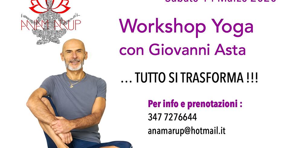 """… tutto si trasforma !!! """"Work shop yoga"""" con Giovanni Asta"""