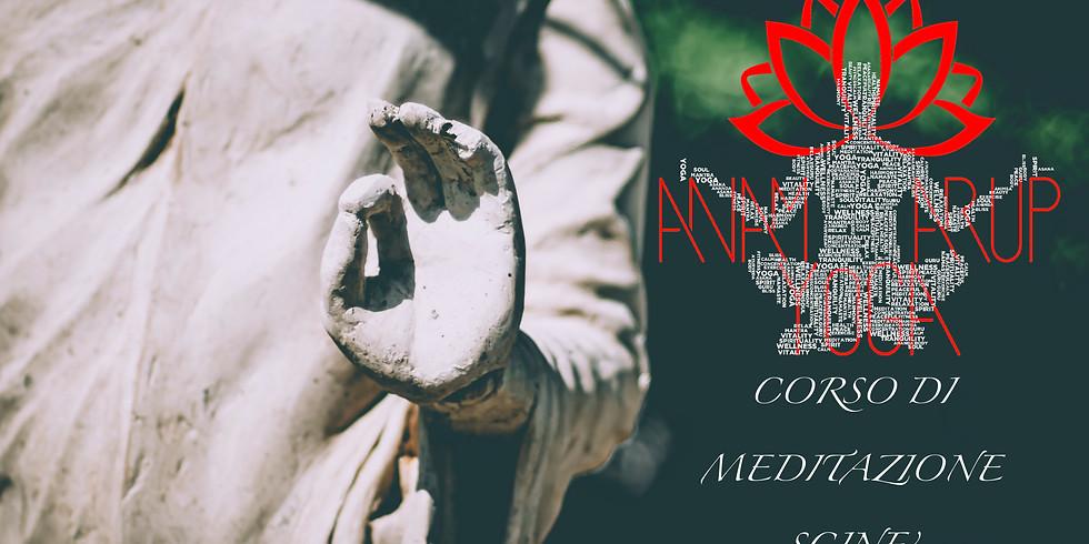 CORSO DI MEDITAZIONE SCINE'