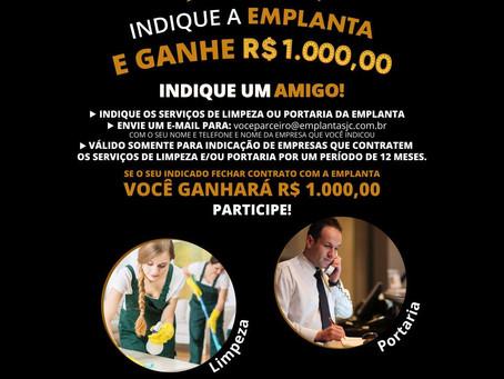 VOCÊ PODE GANHAR R$ 1.000,00 EM PRÊMIOS. PROMOÇÃO EXCLUSIVA PARA PARCEIRO EMPLANTA!