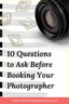 10 Questions to Ask Before Booking Your Photographer