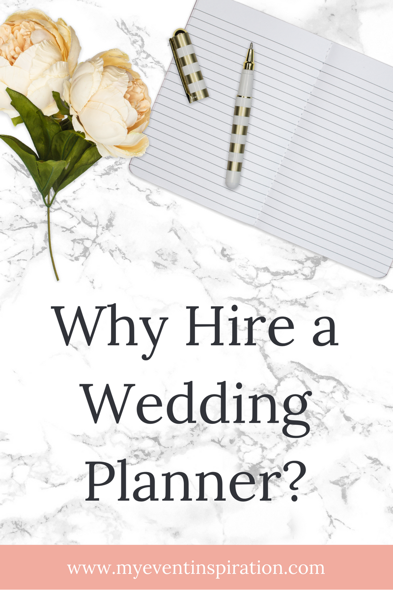 Why Hire A Wedding Planner My Event Inspiration Planning