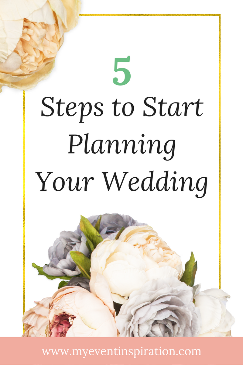 5 Steps to Start Planning Your Wedding