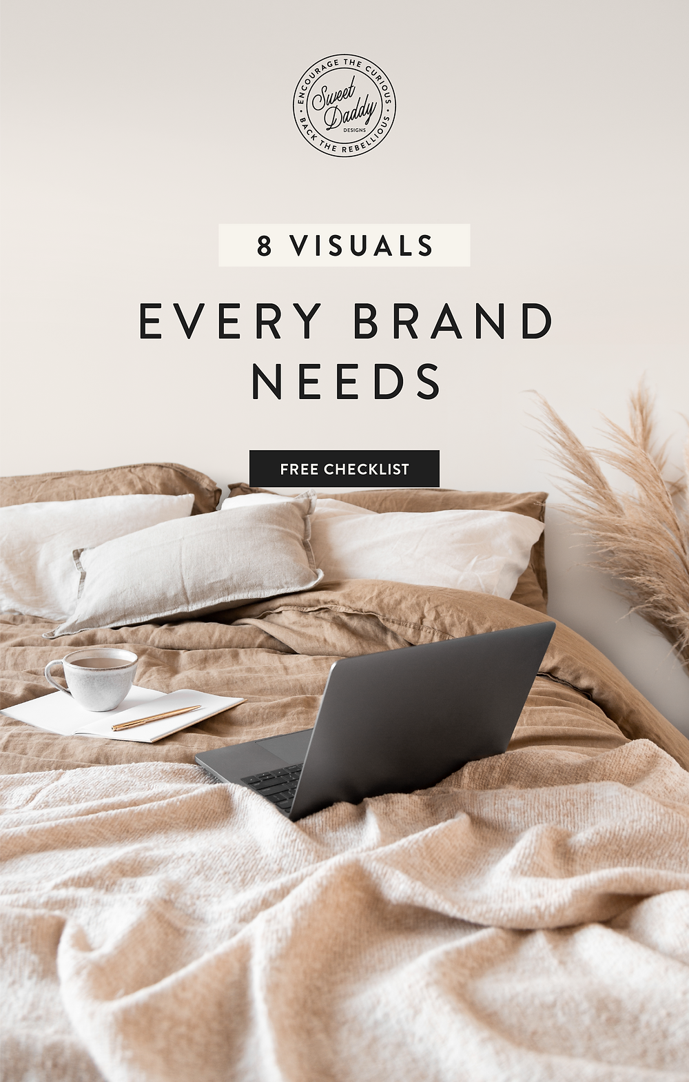 8 Visuals Every Brand Needs | Sweet Daddy Designs