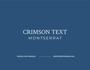 Crimson Text and Montserrat Google Font Pairing