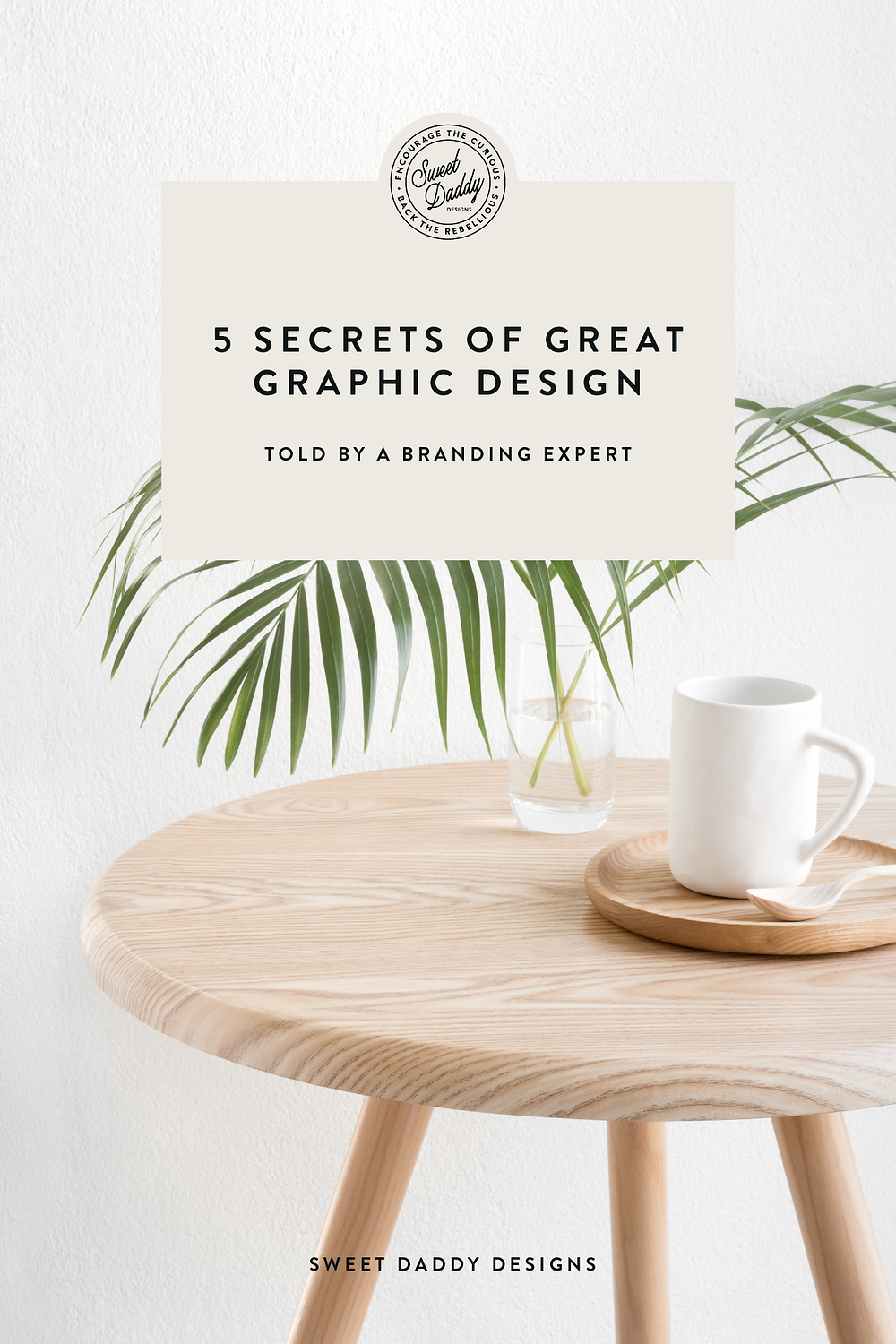 5 Secrets of Great Graphic Design