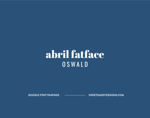 Abril Fatface and Oswald Google Font Pairing