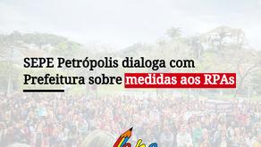 SEPE Petrópolis dialoga com Prefeitura e sugere medidas quanto aos RPAs