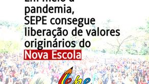 SEPE CONSEGUE LIBERAÇÃO DE VALORES DO NOVA ESCOLA |