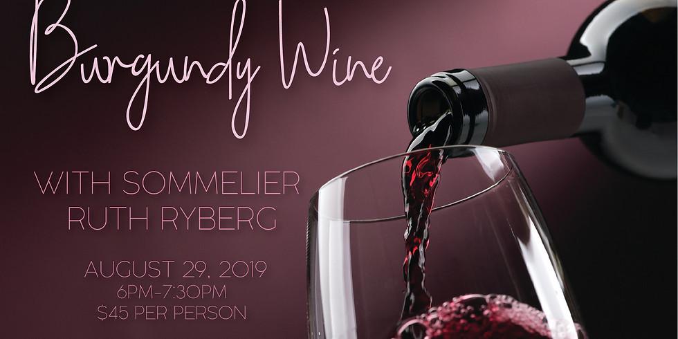 Burgundy Wines with Ruth Ryberg