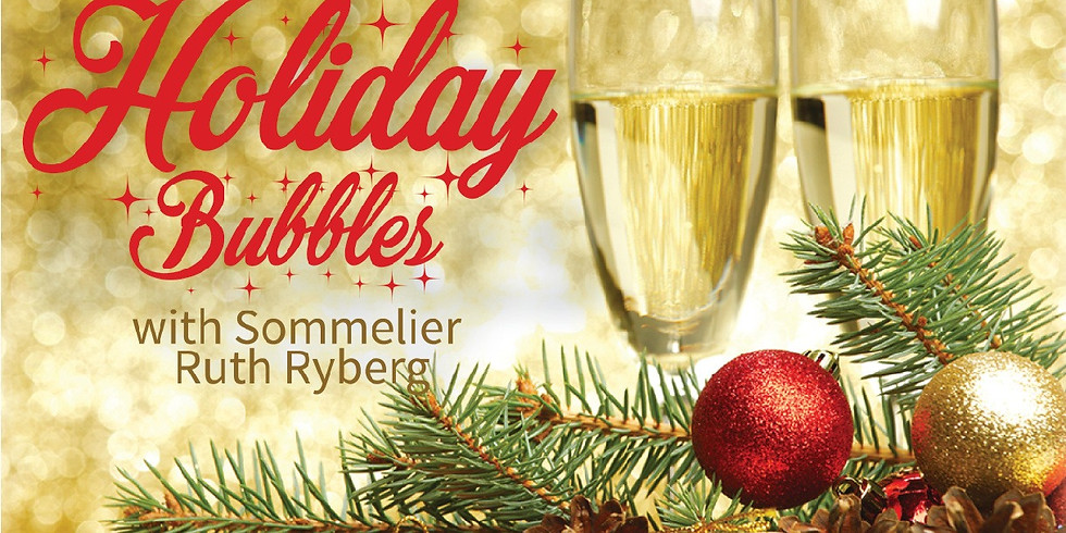 Holiday Bubbles w/Ruth Ryberg