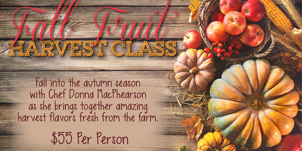 Fall Fruit Harvest Cooking Class