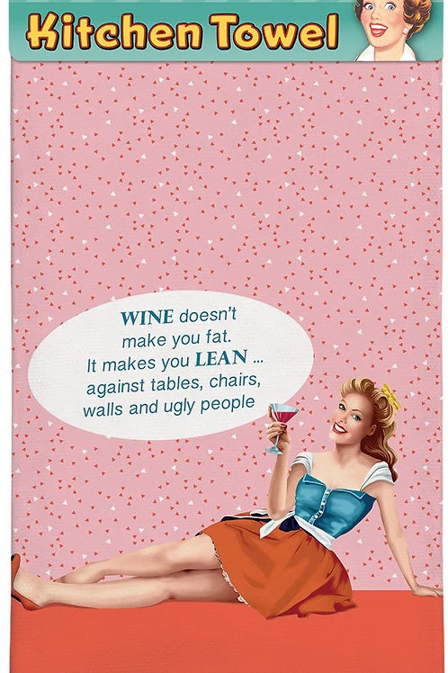 Wine Doesn't Make You Fat Kitchen Towel