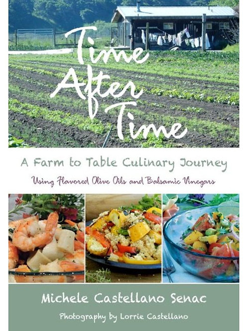 Time After Time: A Farm to Table Culinary Journey