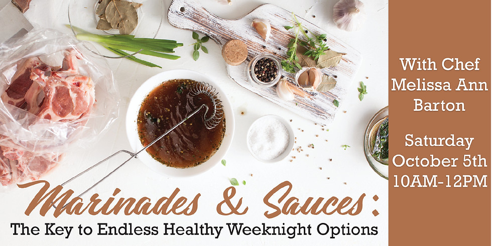 Marinades & Sauces: The Key to Endless Healthy Weeknight Options
