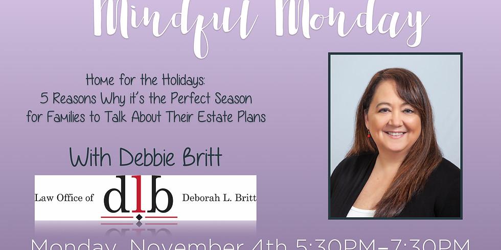 Mindful Monday w/ Debbie Britt